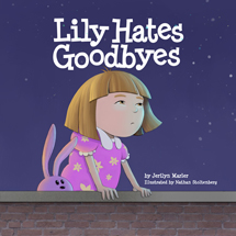 """Lily Hates Goodbyes"" Cover"